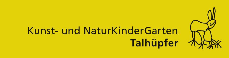 """Kunst- und NaturKinderGarten """"Talhüpfer"""""""